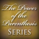 The-Power-of-the-Parenthesis-Series